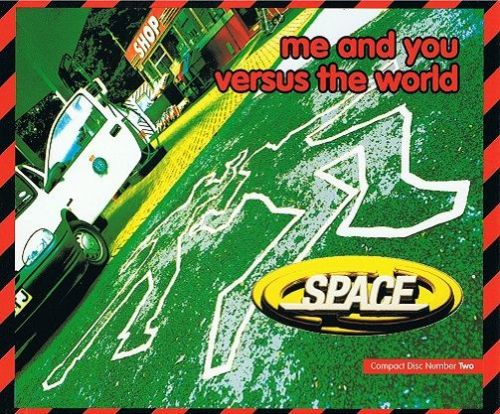 SPACE Me And You Versus The World CD Single Gut 1996